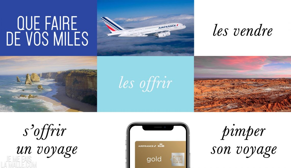 que faire de vos miles Air France Flying Blue