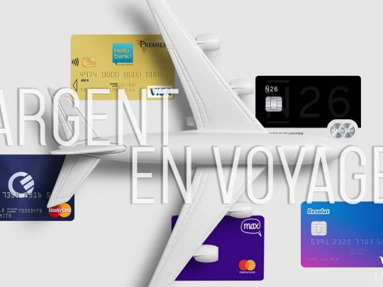 J'ai testé les cartes sans frais bancaires en voyage • Revolut, N26, Hello Bank!, The Curve