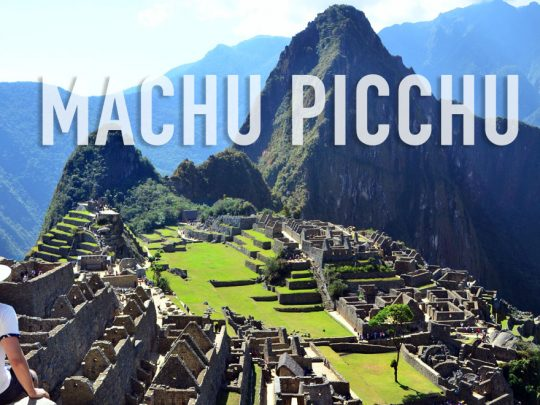 S'émerveiller devant le Machu Picchu, Pérou